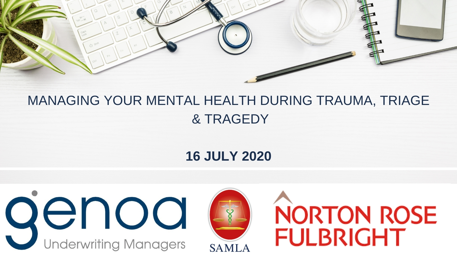 Online Session: Managing Your Mental Health During Trauma, Triage & Tragedy