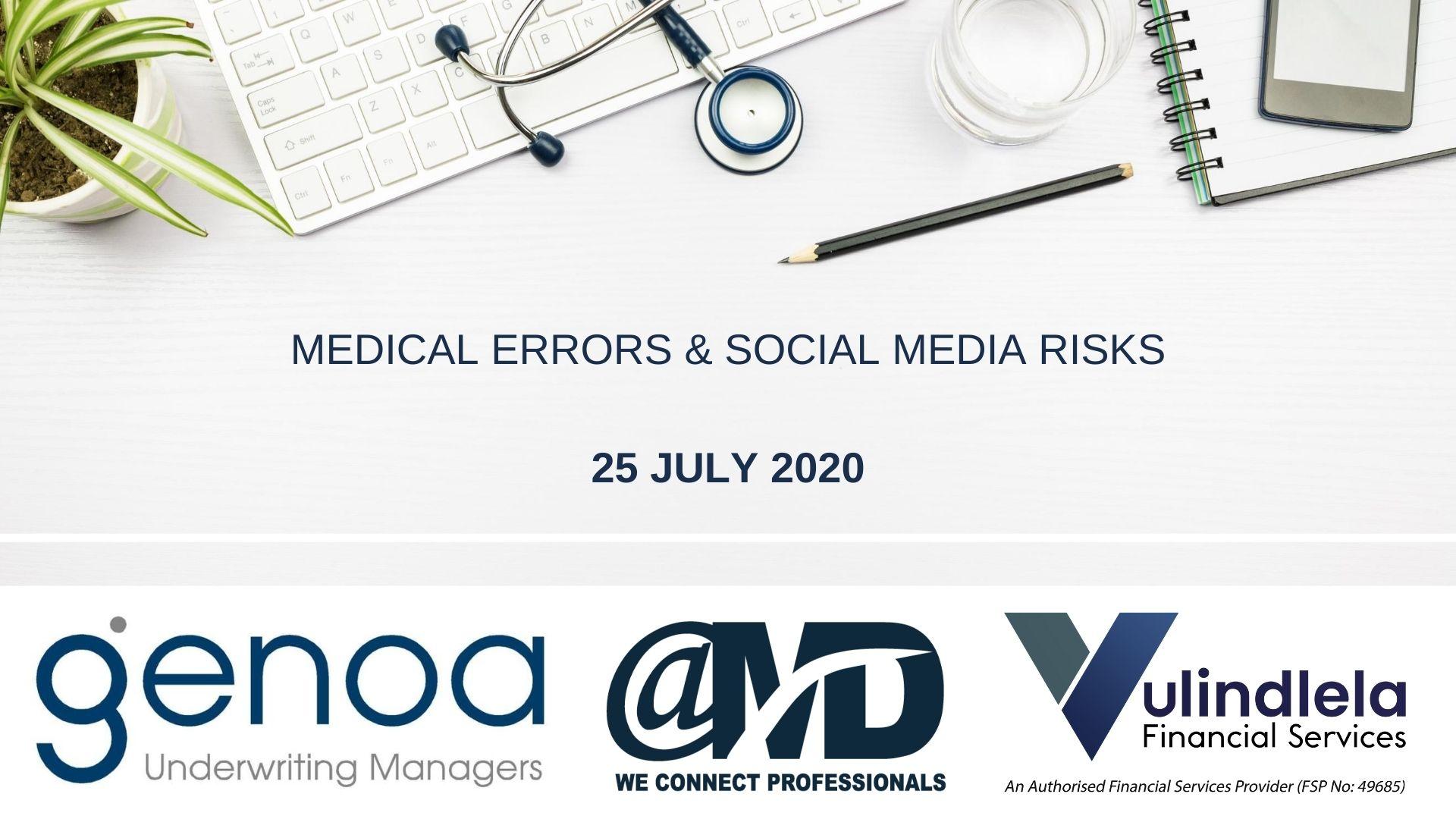 Online Sessions: Medical Errors & Social Media Risks